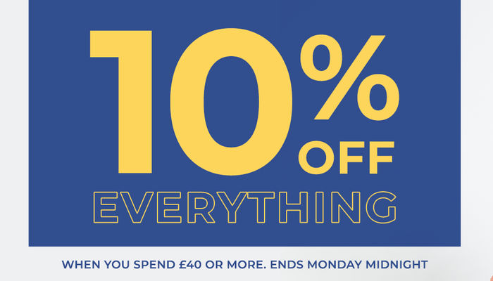 10% Off everything when you spend over £40