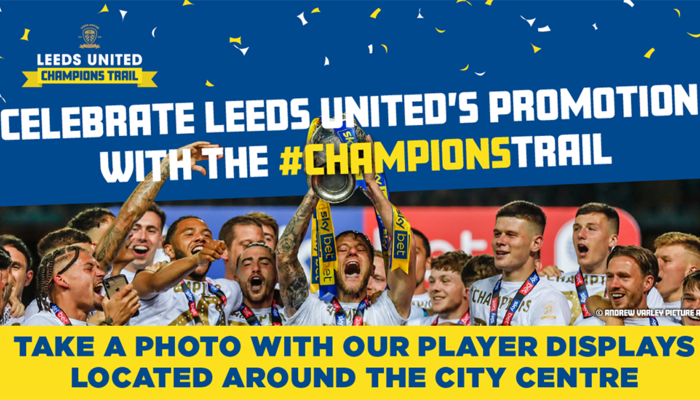 Celebrate Leeds United\'s promotion with the #ChampionsTrail