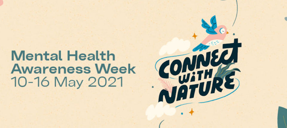 Find out more about Mental Health Awareness Week