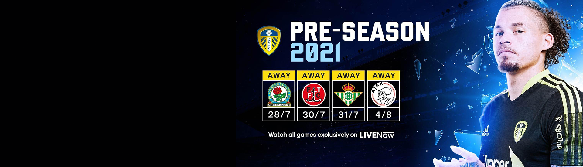 LIVENow to broadcast Leeds United pre-season games