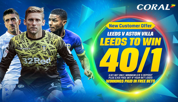 CORAL: LEEDS TO WIN 40/1 AGAINST VILLA
