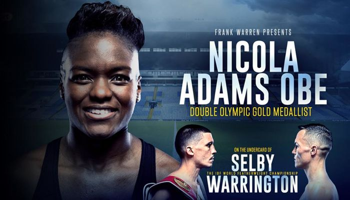 NICOLA ADAMS OBE ADDED TO SELBY V WARRINGTON UNDERCARD